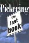 The Last Book - Samuel F. Pickering