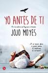 Yo antes de ti / Me Before You (Spanish Edition) - Jojo Moyes