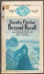 Beyond Recall - Dorothy Fletcher