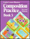 Composition Practice. A Text For English Language Learners - Linda Lonon Blanton