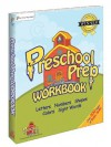 Preschool Prep Workbook (featuring all of the characters from Meet the Letters, Meet the Numbers, Meet the Shapes, Meet the Colors) - Kathy Oxley, Sherwin Rosario, Nicholas Trujillo