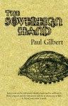 The Sovereign Hand - Paul Gilbert
