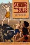 Dancing with Bulls - Alan Cook