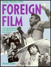 Early Classics of the Foreign Film: A Pictorial Treasury (Citadel Film Series) - Parker Tyler