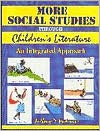 More Social Studies Through Childrens Literature: An Integrated Approach - Anthony D. Fredericks