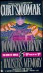 Donovan's Brain/Hauser's Memory (2 Complete Novels in 1) - Curt Siodmak
