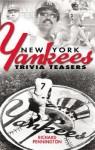 New York Yankees Trivia Teasers - Richard Pennington