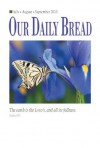Our Daily Bread July/August/September 2013 - Enhanced Edition - RBC Ministries