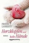 Herzklopfen und kalte Hände (Herzklopfen-Serie 2) - Frieda Lamberti