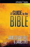 A Guide to the Bible (eChristian Guides) - James Stuart Bell, James Dyet