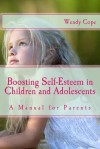 Boosting Self-Esteem in Children and Adolescents - Wendy Cope
