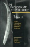 The Psychoanalytic Study of Society, V. 18: Essays in Honor of Alan Dundes - L. Bryce Boyer, Ruth M. Boyer