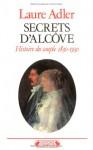 Secrets d'Alcôve - Laure Adler
