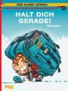 Der kleine Spirou, Band 15: Halt Dich gerade! - Tome, Janry, Marcel Le Comte