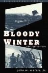 Bloody Winter (Bluejacket Books) - John Waters