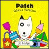 Patch Takes a Vacation - Jo Lodge
