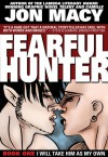 Fearful Hunter #1 - Jon Macy