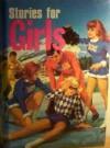 Stories for Girls - Leonard R. Gribble