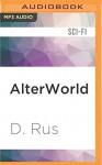 AlterWorld (Play to Live) - D. Rus, Michael Goldstrom
