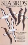 Seabirds: An Identification Guide - Peter Harrison