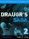 Draugr's Saga 2 - Hugh B. Long