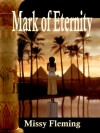 Mark of Eternity - Missy Fleming