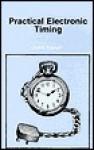 Practical Electronic Timing - Owen Bishop