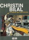 A cidade que não existia - Pierre Christin, Enki Bilal