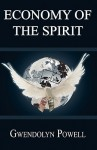 Economy of the Spirit - Gwendolyn Powell, Vanessa Werts, Jessica Tilles