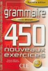 Grammaire 450 Nouveaux Exercises, Niveau Debutant - Évelyne Siréjols, Giovanna Tempesta
