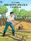 Abraham Lincoln Coloring Book - A.G. Smith