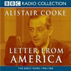 Letter from America The Early Years: 1946-1968 - Alistair Cooke