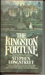 The Kingston Fortune - Stephen Longstreet