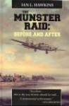 The Munster Raid: Before and After - Ian L. Hawkins