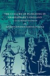 The Culture of Playgoing in Shakespeare's England: A Collaborative Debate - Anthony B. Dawson