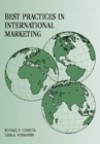 Best Practices in International Marketing - Ilkka A. Ronkainen, Illka A. Ronkainen