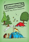 Mission:Explore RSPB Big Wild Sleepout - Tom Morgan-Jones, Explorer HQ