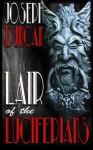 Lair of the Luciferians - Joseph Duncan