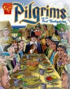 The Pilgrims and the First Thanksgiving (Graphic History series) - Mary Englar