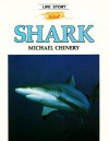 Shark (Life Story) - Michael Chinery, David Doubilet