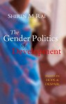 The Gender Politics of Development: Essays in Hope and Despair - Shirin M. Rai