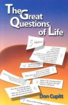The Great Questions of Life - Don Cupitt