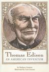 Thomas Edison An American Inventor - Barbara Gannett, Lars Leetaru