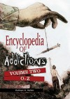 Encyclopedia of Addictions [Two Volumes] - Kathryn Hollen