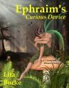Ephraim's Curious Device (Clockpunk Wizard, #2) - Lita Burke