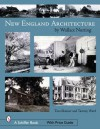 New England's Architecture - Wallace Nutting, Tina Skinner, Tammy Ward