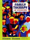 Family Therapy: An Overview - Herbert Goldenberg, Irene Goldenberg