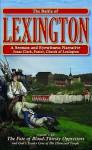 The Battle of Lexington: A Sermon & Eyewitness Narrative - Jonas Clark