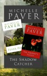 The Daughters Of Eden Trilogy: The Shadow Catcher, Fever Hill & The Serpent's Tooth - Michelle Paver