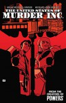 The United States of Murder Inc. #1 - Michael Avon Oeming, Brian Michael Bendis
